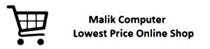 Malik Computer Lowest Price Shone